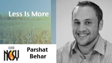 Parshat Behar- Less is More – Andrew Israeli, NCSY Kollel