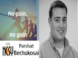 Parshat Bechukosai- No pain, No gain -Yaakov Borenstein (New York, Kollel, EuroIce)